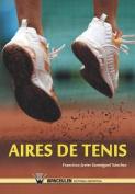 Aires de Tenis [Spanish]