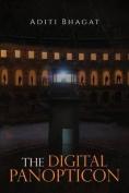The Digital Panopticon