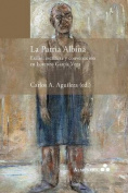 La Patria Albina. Exilio, Escritura y Conversacion En Lorenzo Garcia Vega [Spanish]