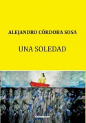 Una Soledad [Spanish]