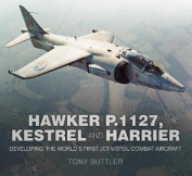 The Hawker P.1127, Kestrel and Harrier