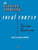 The Estelle Liebling Vocal Course