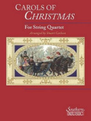 Carols of Christmas for String Quartet