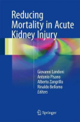Reducing Mortality in Acute Kidney Injury