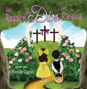 Los Regalos de Dios En Pascua