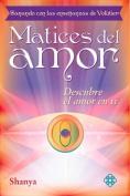 Matices del Amor [Spanish]