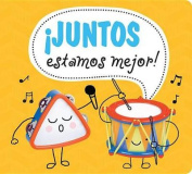 Que Bien Estamos Juntos! [Spanish]