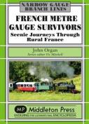 French Metre Gauge Survivors