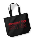 Mermaid Hair, Don't Care - Canvas Fun Slogan Travel/Shopper/Gym/Swim/Workout Bag - Available in Natural & Black