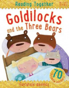 Reading Together Goldilocks and the Three Bears
