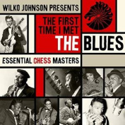 Wilko Johnson Presents The First Time I Met the Blues
