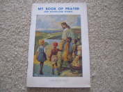 My Book of prayer and Maoriland Hymns