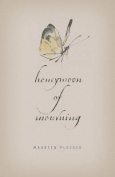 Honeymoon of Mourning