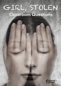 Girl, Stolen Classroom Questions