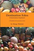 Destination Eden