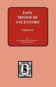 Early Missouri Ancestors - Vol. #2