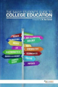 The Savvy Student's Guide to College Education
