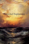 Recycled Explosions