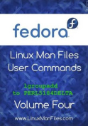 Fedora Linux Man Files User Commands Volume Four