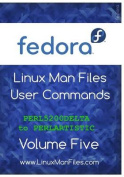 Fedora Linux Man Files User Commands Volume Five