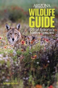 Arizona Highways Wildlife Guide