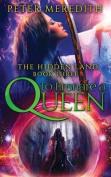 To Ensnare a Queen