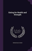 Eating for Health and Strength