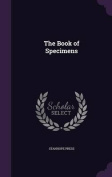 The Book of Specimens