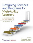 Designing Services and Programs for High-Ability Learners