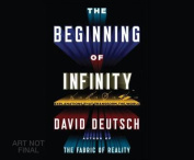 The Beginning of Infinity [Audio]