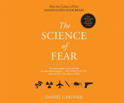 The Science of Fear [Audio]