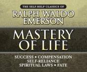 Mastery of Life [Audio]