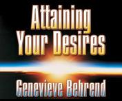 Attaining Your Desires [Audio]