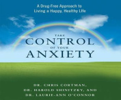Take Control of Your Anxiety [Audio]
