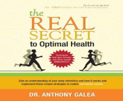 The Real Secret to Optimal Health [Audio]