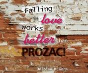 Falling in Love Works. Prozac [Audio]