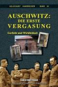 Auschwitz: Die Erste Vergasung [GER]