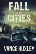 Fall of the Cities - Putting Down Roots