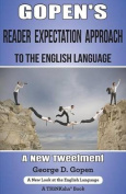 Gopen's Reader Expectation Approach to the English Language