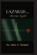 Lazarus ... All Over Again!