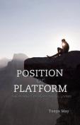Position or Platform