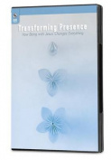 Transforming Presence DVD