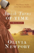 The Amish Turns of Time Trilogy