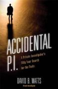 Accidental P.I.