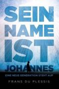 Sein Name Ist Johannes [GER]