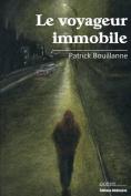 Le Voyageur Immobile [FRE]