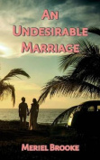An Undesirable Marriage
