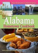 Alabama Hometown Cookbook