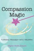 Compassion Magic