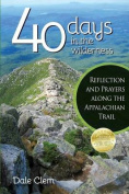 40 Days in the Wilderness